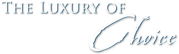 The luxury of choice
