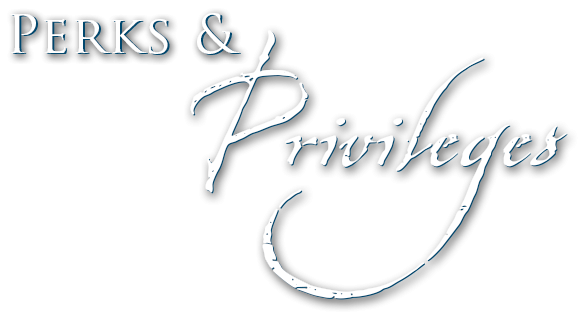 Perks & Privileges